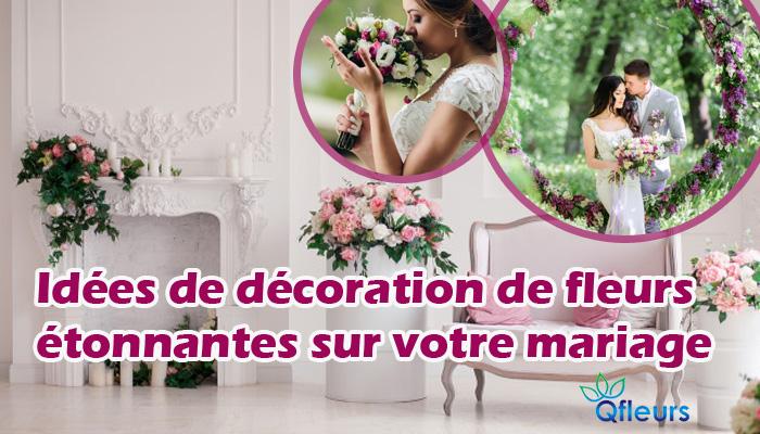 Idées De Décoration De Fleurs