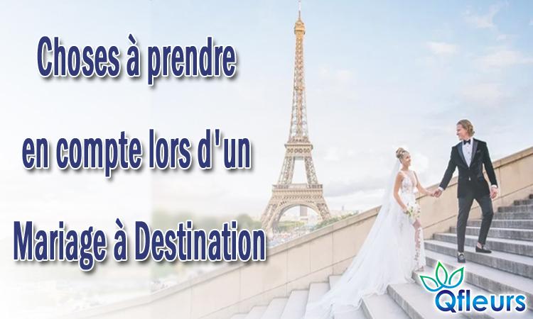 Choses à prendre en compte lors d'un mariage à destination