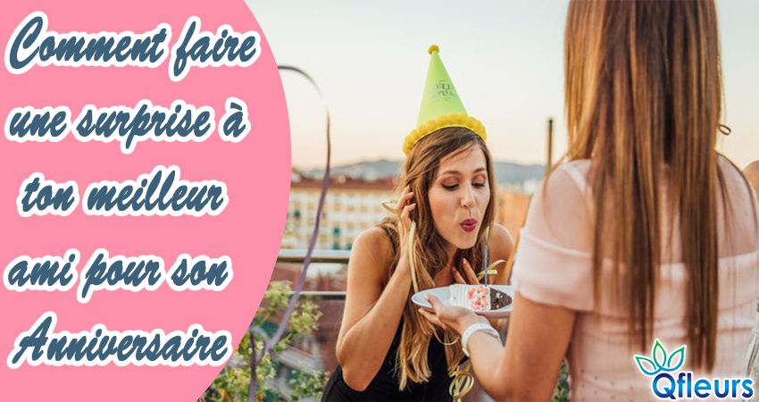 surprise your best friend forever on birthday