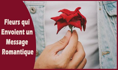 Fleurs qui envoient un message romantique