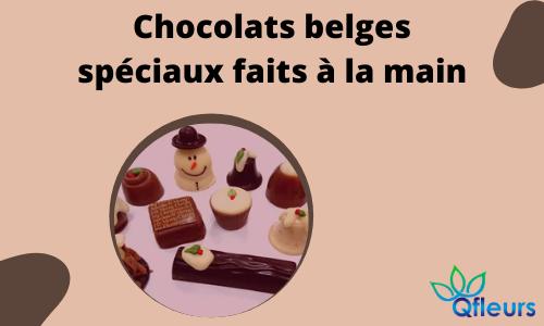 Chocolats belges spéciaux faits à la main