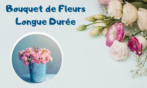 Bouquet de Fleurs Longue Durée