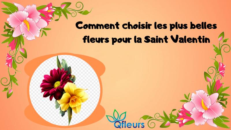 Comment choisir les plus belles fleurs pour la Saint Valentin