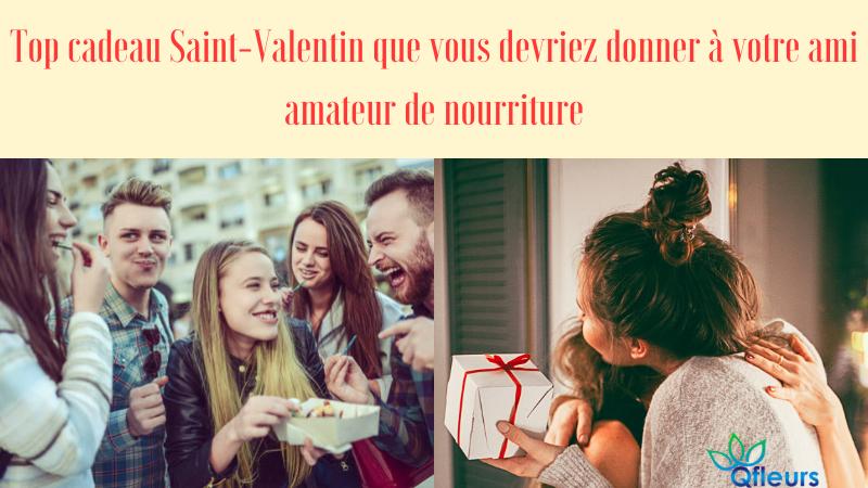 Top cadeau Saint-Valentin que vous devriez donner à votre ami amateur de nourriture