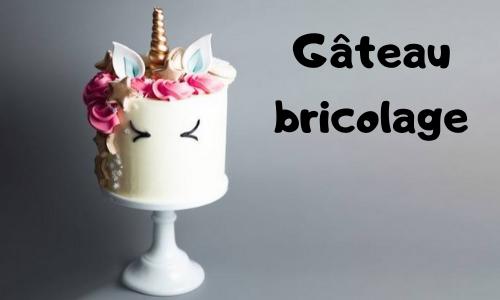 Gâteau bricolage