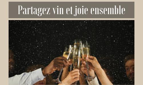 Partagez vin et joie ensemble