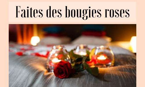 Faites des bougies roses