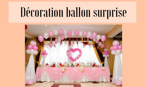 Décoration ballon surprise