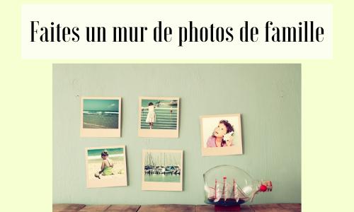 Faites un mur de photos de famille
