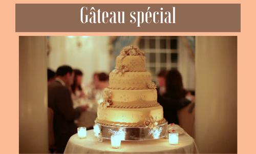 Gâteau spécial