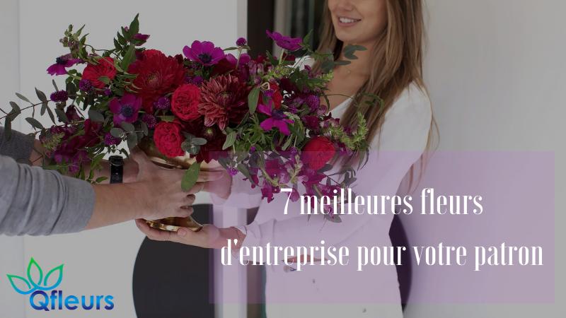 7 meilleures fleurs d'entreprise pour votre patron