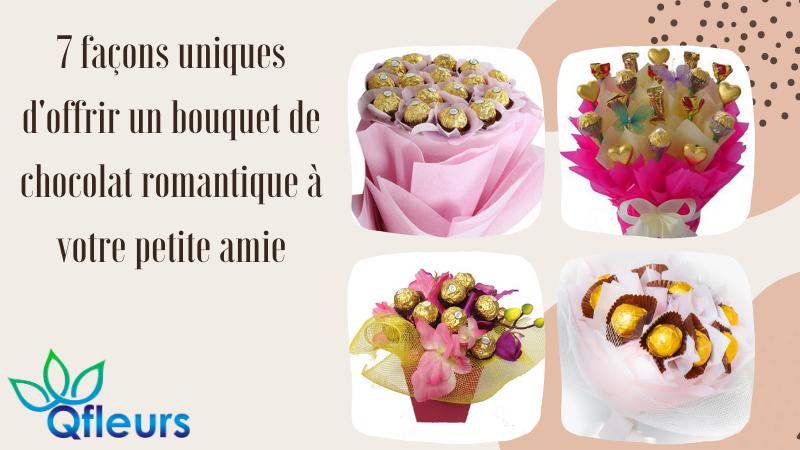 7 façons uniques d'offrir un bouquet de chocolat romantique à votre petite amie