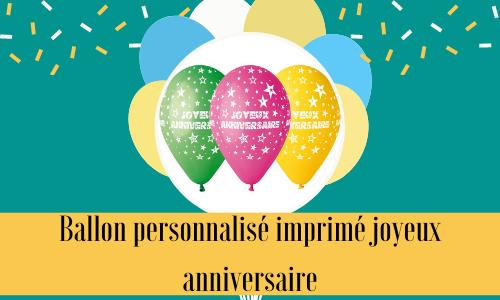 Ballon personnalisé imprimé joyeux anniversaire