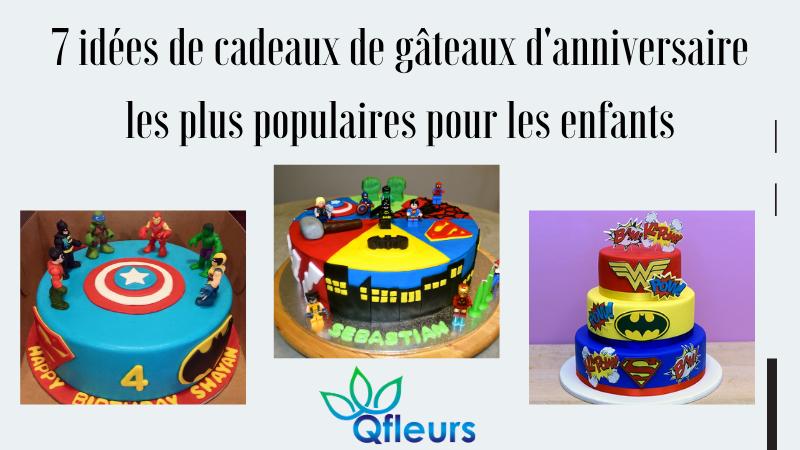 7 idées de cadeaux de gâteaux d'anniversaire les plus populaires pour les enfants