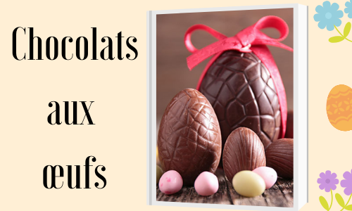 Chocolats aux œufs