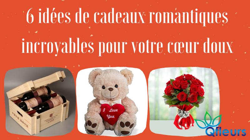 6 idées de cadeaux romantiques incroyables pour votre cœur doux
