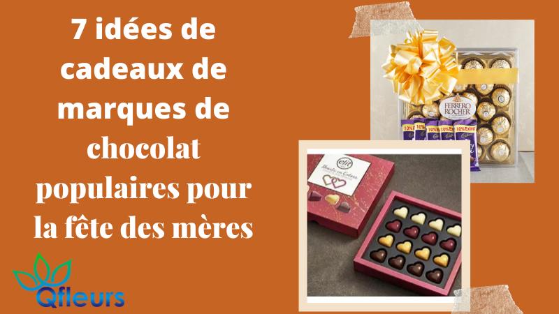 7 idées de cadeaux de marques de chocolat populaires pour la fête des mères