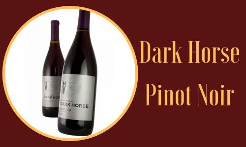 Dark Horse Pinot Noir