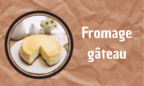 Fromage gâteau