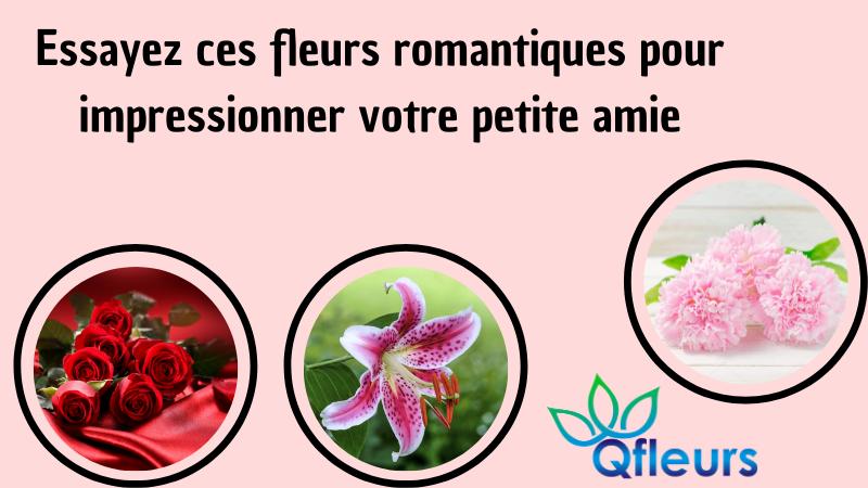 Essayez ces fleurs romantiques pour impressionner votre petite amie