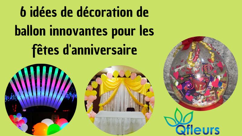 6 idées de décoration de ballon innovantes pour les fêtes d'anniversaire