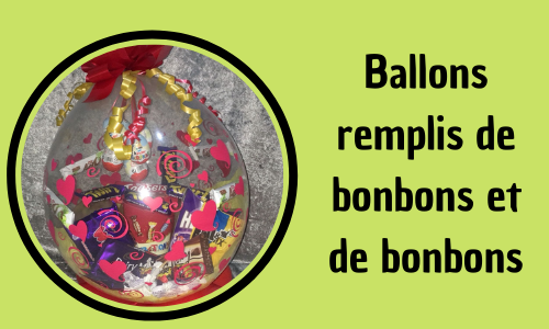 Ballons remplis de bonbons et de bonbons