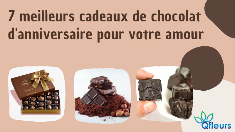7 meilleurs cadeaux de chocolat d'anniversaire pour votre amour