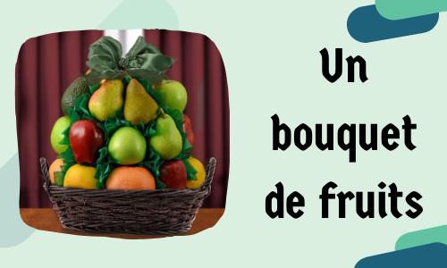 Un bouquet de fruits