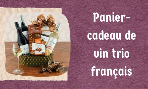 Panier-cadeau de vin trio français