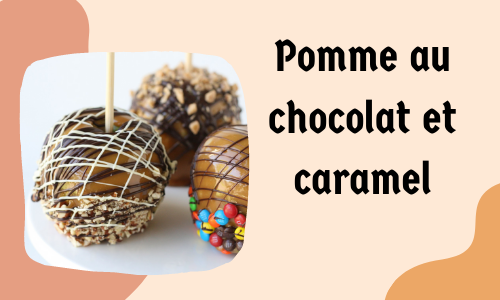 Pomme au chocolat et caramel