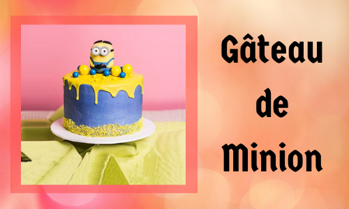 Gâteau de Minion