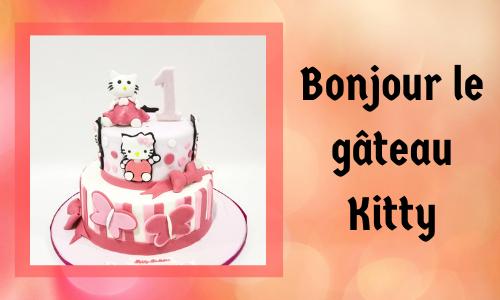 Bonjour le gâteau Kitty