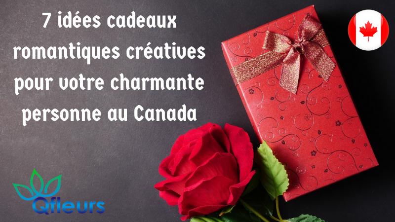 7 idées cadeaux romantiques créatives pour votre charmante personne au Canada