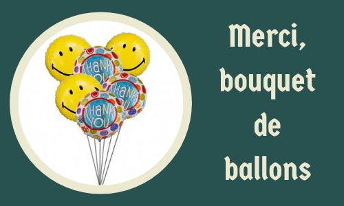Merci, bouquet de ballons