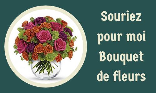 Souriez pour moi Bouquet de fleurs