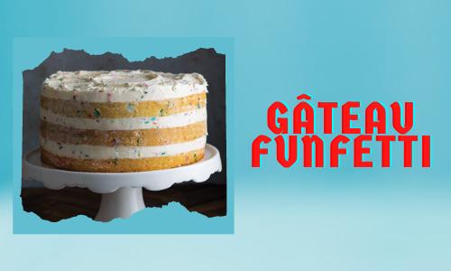 Gâteau Funfetti