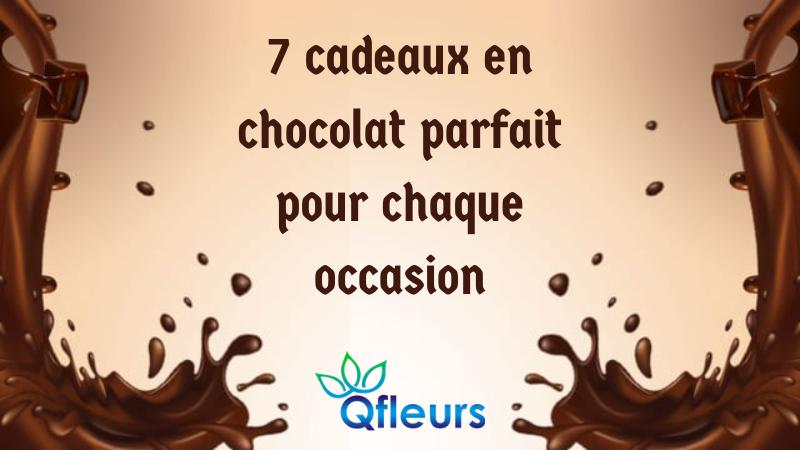 7 cadeaux en chocolat parfait pour chaque occasion