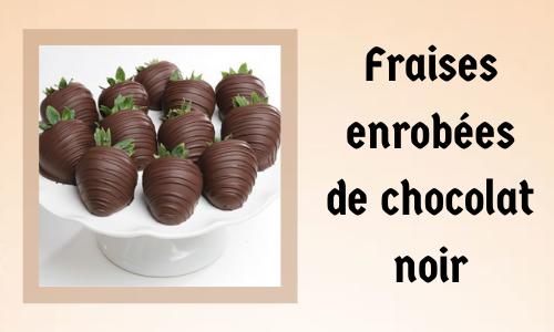 Fraises enrobées de chocolat noir