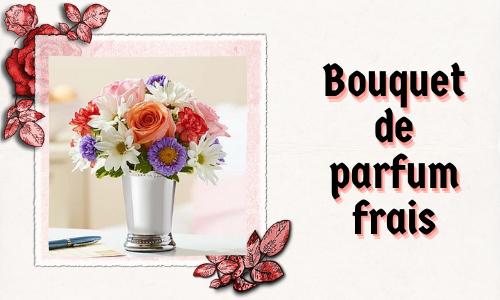 Bouquet de parfum frais