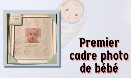 Premier cadre photo de bébé