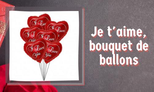 Je t'aime, bouquet de ballons
