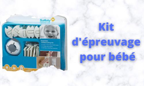Kit d'épreuvage pour bébé