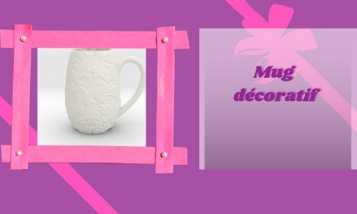 Mug décoratif