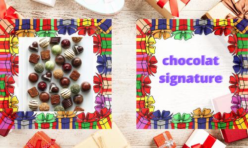 chocolat signature