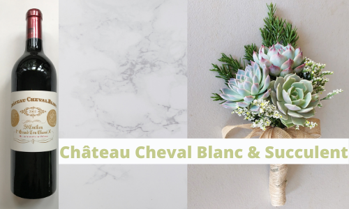 Château Cheval Blanc & Succulent