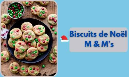 Biscuits de Noël M & M's