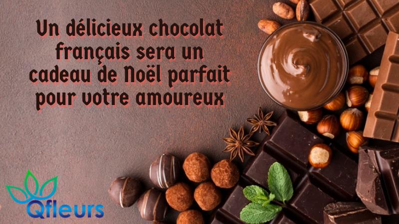 Un délicieux chocolat français sera un cadeau de Noël parfait pour votre amoureux