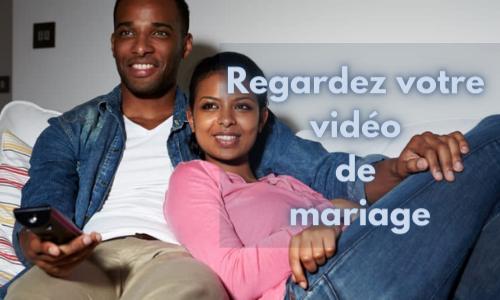 Regardez votre vidéo de mariage