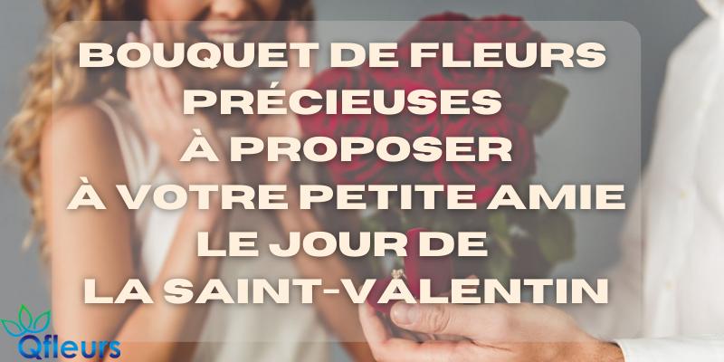 Bouquet de fleurs précieuses à proposer à votre petite amie le jour de la Saint-Valentin