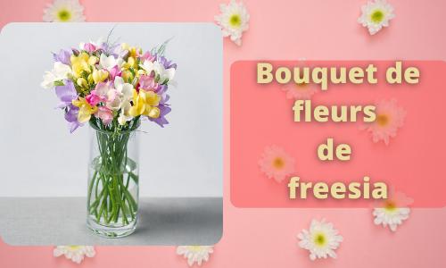 Bouquet de fleurs de freesia